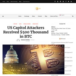US Capitol Attackers Received $500 Thousand in BTC