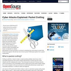 Cyber Attacks Explained: Packet Crafting