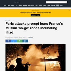 Paris attacks prompt fears France's Muslim 'no-go' zones incubating jihad