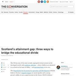 Scotland's attainment gap: three ways to bridge the educational divide
