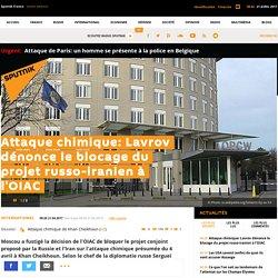 Attaque chimique: Lavrov dénonce le blocage du projet russo-iranien à l'OIAC