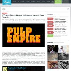 L'Empire Contre Attaque entièrement remonté façon Tarantino