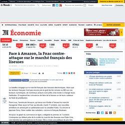 Face à Amazon, la Fnac contre-attaque sur le marché français des liseuses
