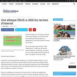 Une attaque DDoS a ciblé les racines d'internet - Linformatique.org