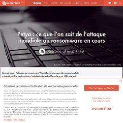 Petya : ce que l'on sait de l'attaque mondiale au ransomware en cours