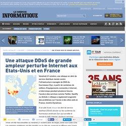Une attaque DDoS de grande ampleur perturbe Internet aux Etats-Unis et en France