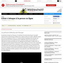 L'Etat s'attaque à la presse en ligne - Page 2