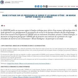 Chaine d'attaque sur les prestataires de service et les bureaux d'étude : un nouveau rapport d'analyse de la menace
