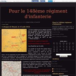 L'attaque de Dinant, le 15 août 1914 - Pour le 148ème régiment d'infanterie