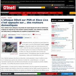 L'attaque DDoS sur PSN et Xbox Live s'est appuyée sur... des routeurs domestiques