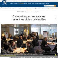 Cyber-attaque : les salariés restent les cibles privilégiées