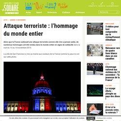 Attaque terroriste : l'hommage du monde entier