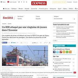 Un RER attaqué par une vingtaine de jeunes dans l'Essonne