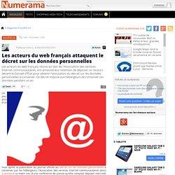 Les acteurs du web français attaquent le décret sur les données personnelles