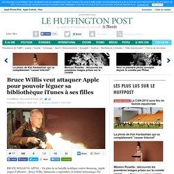 Bruce Willis veut attaquer Apple pour pouvoir léguer sa bibliothèque iTunes à ses filles