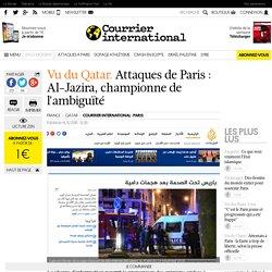 Vu du Qatar. Attaques de Paris : Al-Jazira, championne de l'ambiguïté