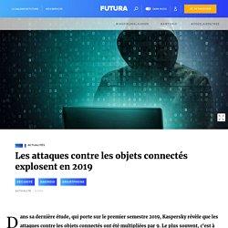 Les attaques contre les objets connectés explosent en 2019