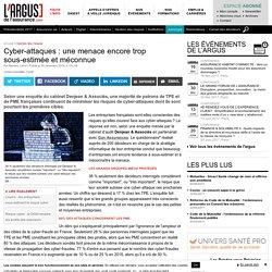 Cyber-attaques : une menace encore trop sous-estimée et méconnue