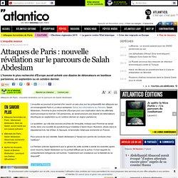 Attaques de Paris : nouvelle révélation sur le parcours de Salah Abdeslam
