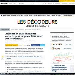Attaques de Paris : quelques conseils pour ne pas se faire avoir par les rumeurs