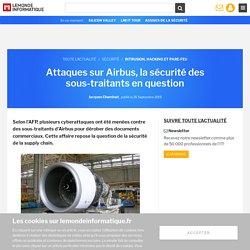 (Tranchant Jessy) Attaques sur Airbus, la sécurité des sous-traitants en question