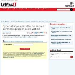 2009 : Cyber-attaques par déni de service : la France aussi en a été victime