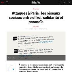 Attaques à Paris : les réseaux sociaux entre effroi, solidarité et paranoïa
