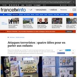 Attaques terroristes : quatre idées pour en parler aux enfants