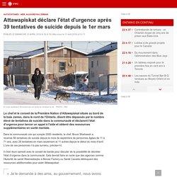 Attawapiskat déclare l'état d'urgence après 39 tentatives de suicide depuis le 1er mars