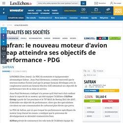 Safran: le nouveau moteur d'avion Leap atteindra ses objectifs de performance - PDG, Actualité des sociétés
