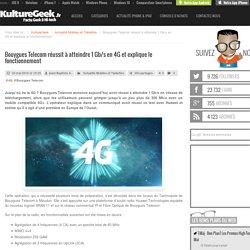 Bouygues Telecom réussit à atteindre 1 Gb/s en 4G et explique le fonctionnement