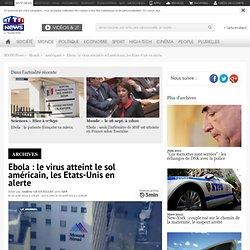 Ebola : le virus atteint le sol américain, les Etats-Unis en alerte