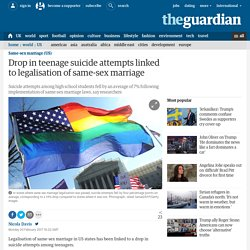 Drop in teenage suicide attempts linked to legalisation of same-sex marriage