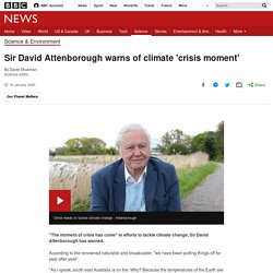 Sir David Attenborough warns of climate 'crisis moment'