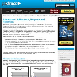 Attendance, Adherence, Drop out and Retention — PT Direct
