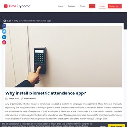 Why install biometric attendance app? Find here the top 10 advantages