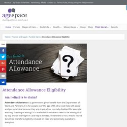 Attendance Allowance Eligibility - Are you Eligable to Claim?