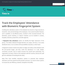 Track the Employees' Attendance with Biometric Fingerprint System – Time In