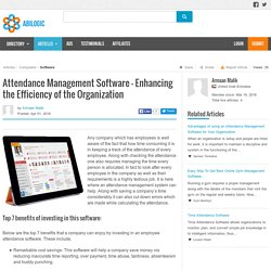Attendance Management Software - Enhancing the Efficiency of the Organization