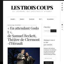 «EnattendantGodot», deSamuelBeckett, ThéâtredeClermont‐l'Hérault