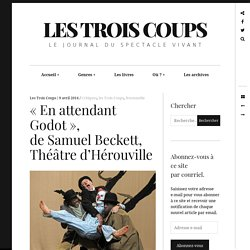 « En attendant Godot», deSamuelBeckett, Théâtred'Hérouville