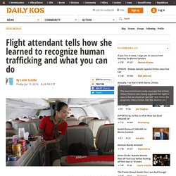 Flight attendant tells how she learned to recognize human trafficking and what you can do