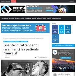 (2)E-santé: qu'attendent (vraiment) les patients français?