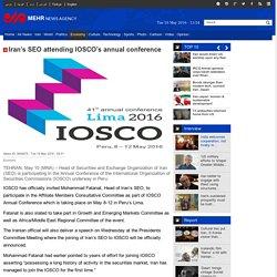 Iran's SEO attending IOSCO's annual conference