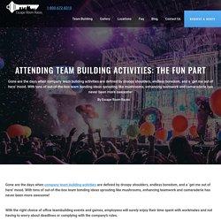 Attending Team Building Activities: The Fun Part