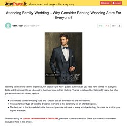 Attending Family Wedding – Why Consider Renting Wedding Attire For Everyone?