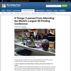 9 Things I Learned From Attending the World's Largest 3D Printing Conference (HPQ)