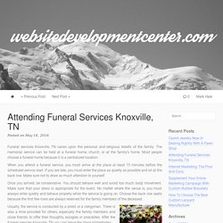 Attending Funeral Services Knoxville, TN