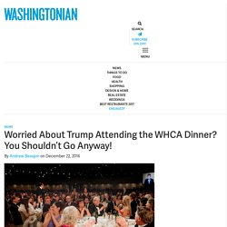 Worried About Trump Attending the WHCA Dinner? You Shouldn't Go Anyway!