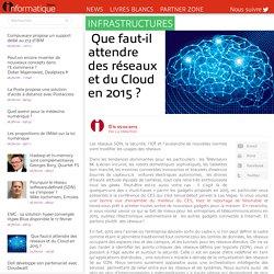 Que faut-il attendre des réseaux et du Cloud en 2015?